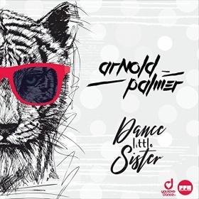 ARNOLD PALMER - DANCE LITTLE SISTER